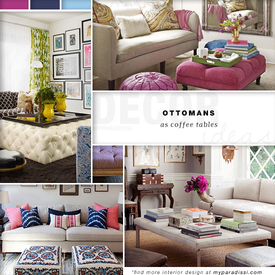 TREND: Ottomans as coffee tables | My Paradissi