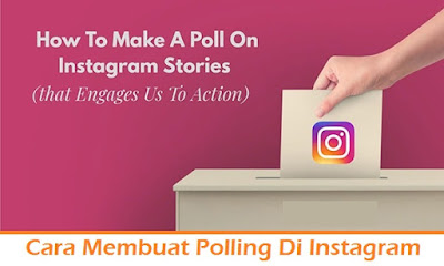 Cara Membuat Polling Di Instagram (Termudah.com)