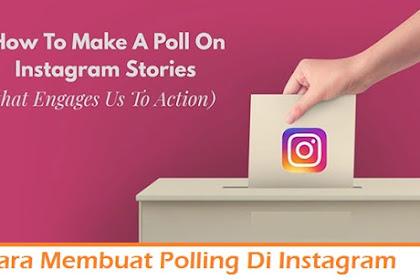 Cara Membuat Polling Di Instagram Story & Menjawabnya dengan Mudah