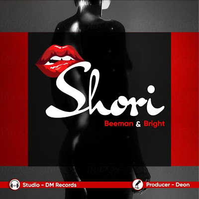 Download Audio | Beeman Ft. Bright - Shori