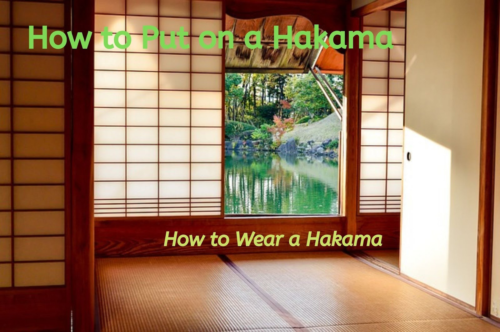 How to Put on a Hakama