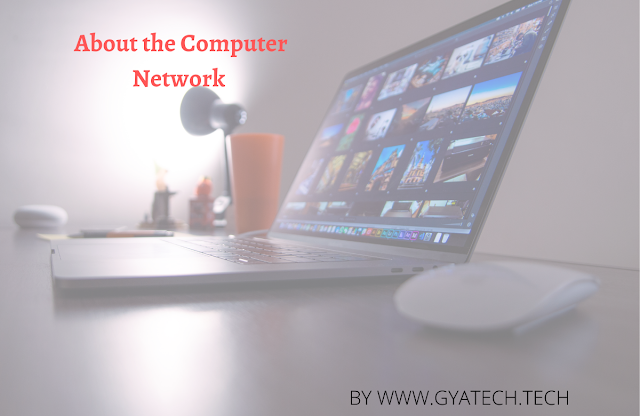 Computer networks  कंप्यूटर नेटवर्क