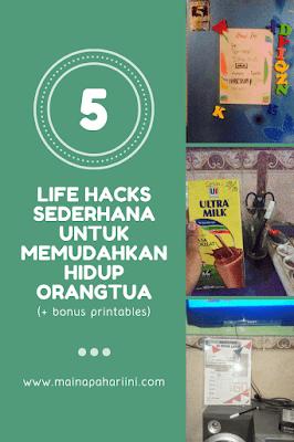life hack sederhana untuk orangtua