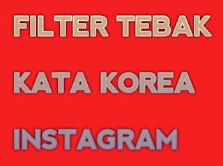 Filter Tebak Kata Korea