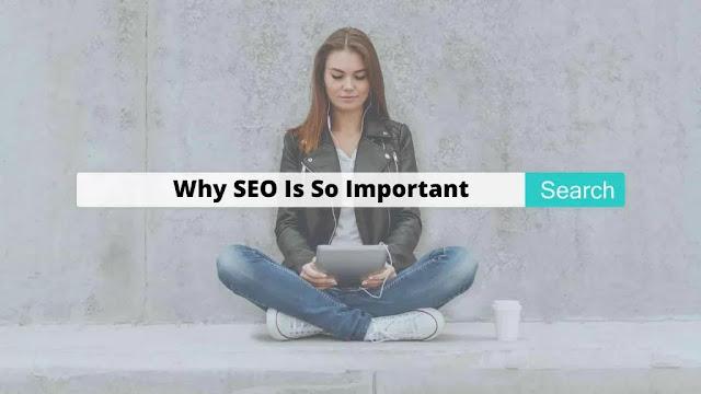 5 कारण SEO वेबसाइट के लिए क्यों और कितना महत्वपूर्ण है