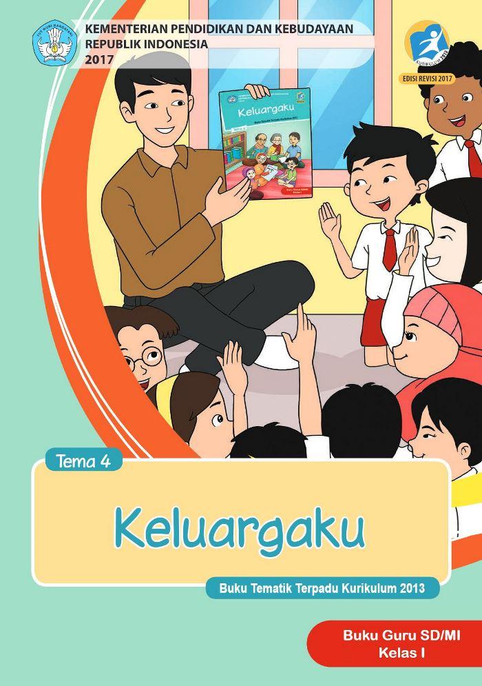Buku Guru Tematik SD Kelas I Tema 4 Keluargaku