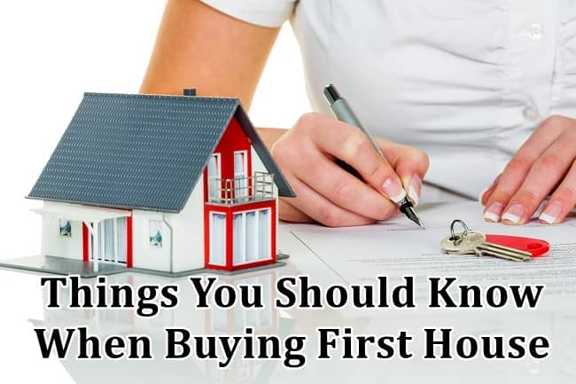 Things You Should Know When Buying First House