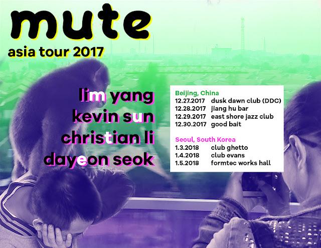 MUTE (Kevin Sun, Christian Li, Lim Yang, Dayeon Seok) Modern Jazz Quartet Asia Tour 2017