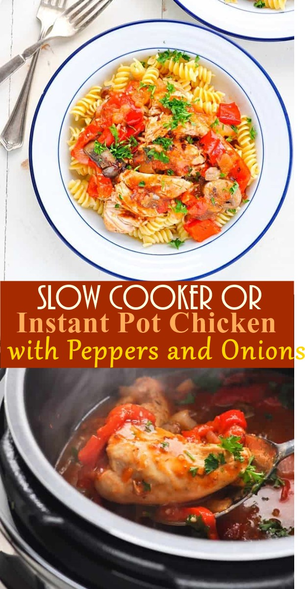 Slow Cooker or Instant Pot Chicken with Peppers and Onions #Slowcooker