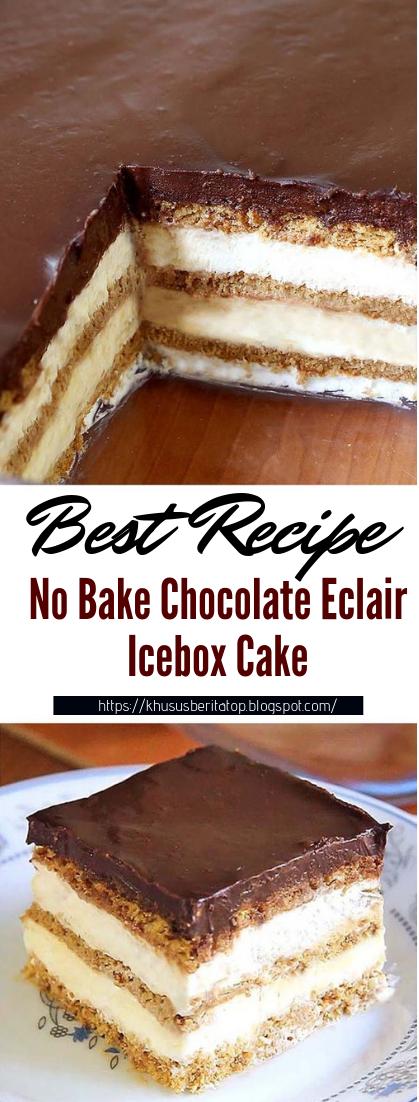 No Bake Chocolate Eclair Icebox Cake #desserts #cakerecipe #chocolate #fingerfood #easy