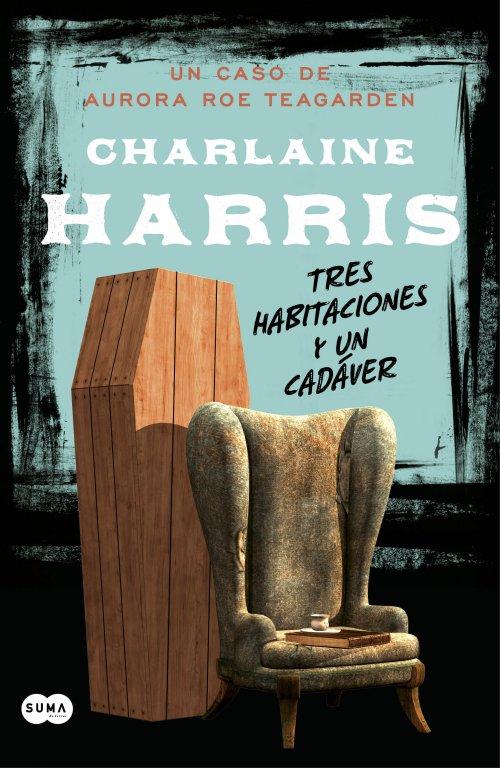 Tres habitaciones y un cadáver – Charlaine Harris