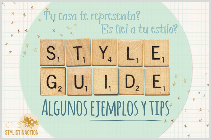 deco style guide portada post stylistinaction post ejemplos y tips
