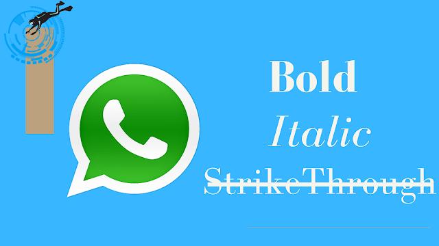 How To Write Bold, Italic, Strike Through Text In WhatsApp