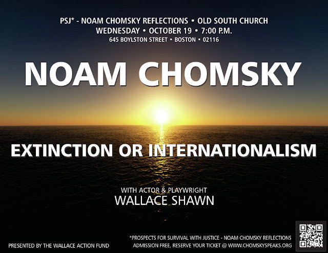 """Noam Chomsky: Internationalism or Extinction"" - The Flyer"