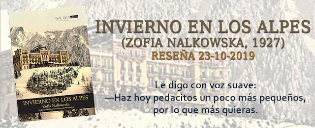 https://inquilinasnetherfield.blogspot.com/2019/10/resena-by-mh-invierno-en-los-alpes-zofia-Nalkowska.html