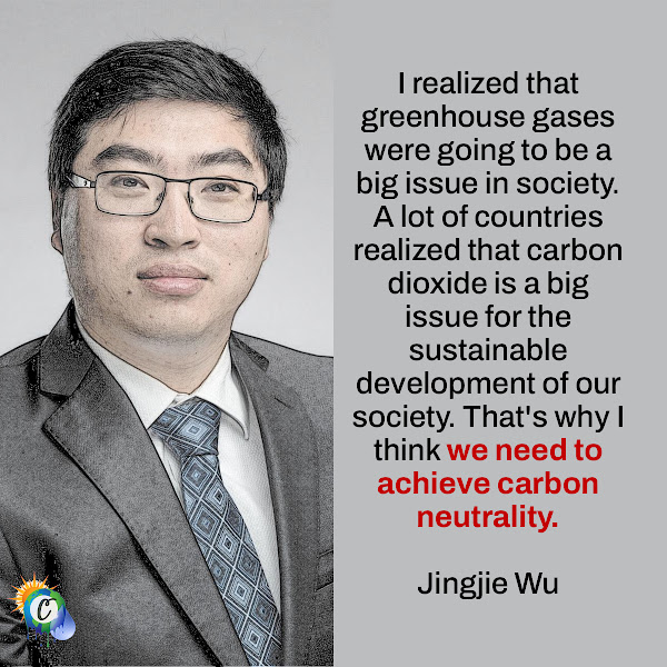 I realized that greenhouse gases were going to be a big issue in society. A lot of countries realized that carbon dioxide is a big issue for the sustainable development of our society. That's why I think we need to achieve carbon neutrality. — Jingjie Wu, University of Cincinnati College of Engineering and Applied Science Assistant Professor