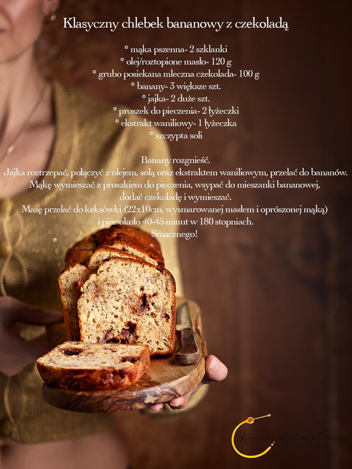 klasyczny chlebek bananowy, ciasto bananowe, chlebek z bananami, ciasto z bananami, banany i czekolada, ciasto z czekoladą, kraina miodem płynąca, fotografia kulinarna szczecin