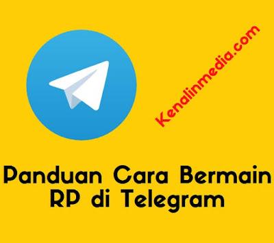 Panduan Cara Bermain RP di Telegram Buat Pemula