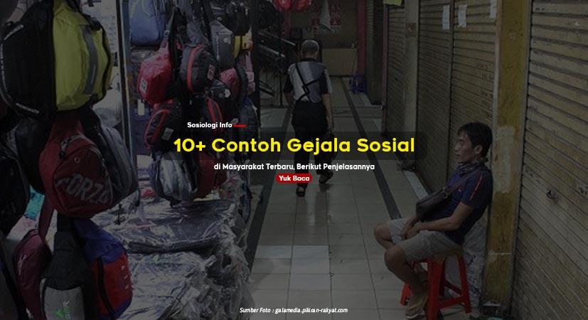 10+ Contoh Gejala Sosial di Masyarakat Terbaru, Berikut Penjelasannya