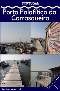 https://www.tocaazarpar.com/2018/11/porto-palafitico-da-carrasqueira.html