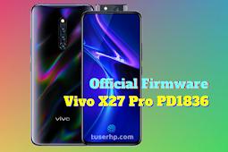 Firmware Vivo X27 Pro PD1836