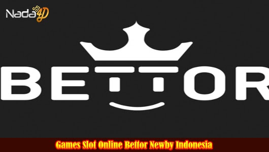 Games Slot Online Bettor Newby Indonesia