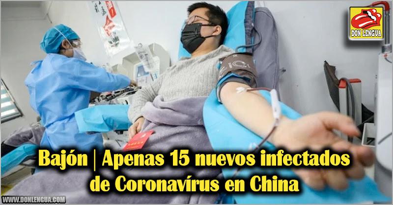 Bajón   Apenas 15 nuevos infectados de Coronavírus en China
