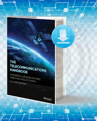 Free Book The Telecommunications Handbook Engineering Guidelines For Fixed pdf.