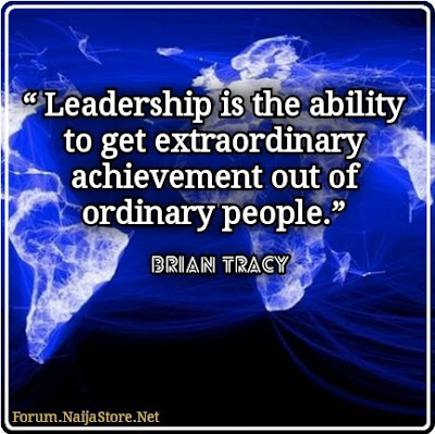 Brian Tracy: LEADERSHIP is the ability to get extraordinary achievement out of ordinary people - Quotes