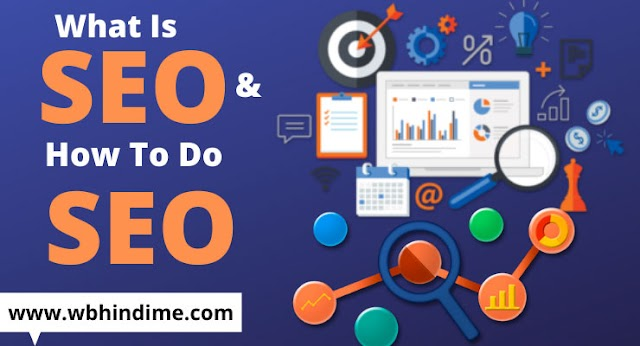 What Is SEO And How to do SEO In Hindi - Complete Hindi Guide