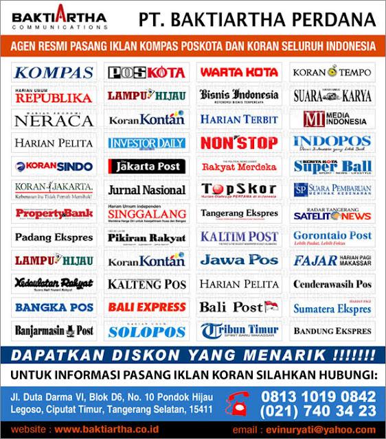 Pasang Iklan Koran, KOMPAS, POSKOTA, WARTAKOTA dan KORAN SELURUH INDONESIA