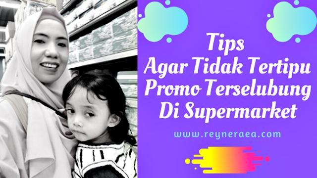 tips agar tidak tertipu promo di supermarket