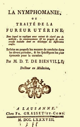 De la nymphomanie. Ou Traité de la fureur utérine - J.D.T. de Bienville