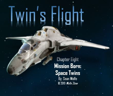 Mission Born: Space Twins - Chapter 8