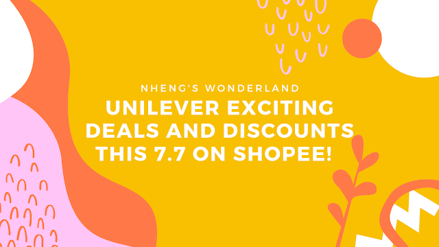 Unilever Exciting Deals and Discounts This 7.7 on Shopee!