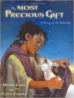 http://www.amazon.com/Most-Precious-Gift-Marty-Crisp/dp/0399242961/ref=sr_1_sc_1?ie=UTF8&qid=1417394199&sr=8-1-spell&keywords=the+most+precious+gift%2C+astory+of+the+ntivity