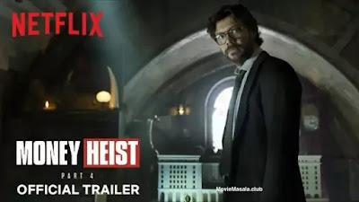 Money Heist Netflix Web Series Season 4 Download in Hindi