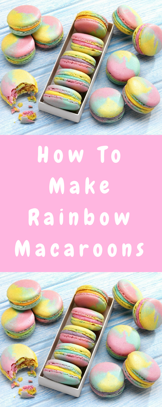 How To Make Rainbow Macaroons
