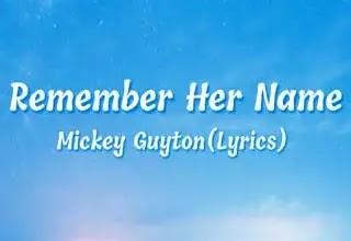 Mickey Guyton Remember Her Name Song Lyrics