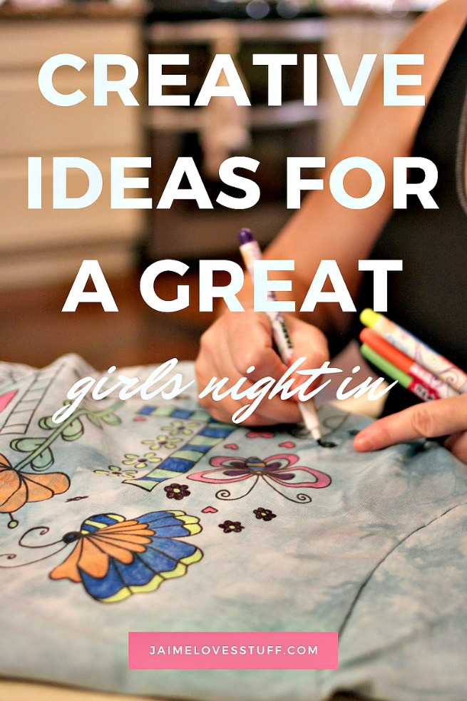 Creative Ideas For a Great Girls Night In