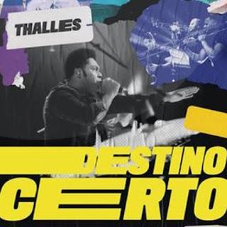 Destino Certo – Thalles Roberto