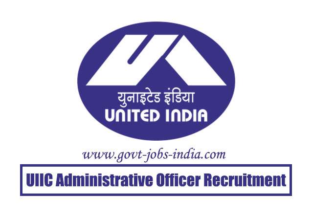 UIIC Administrative Officer Medical Recruitment 2020 – 10 Administrative Officer (Medical) Vacancy – Last Date 10 June 2020