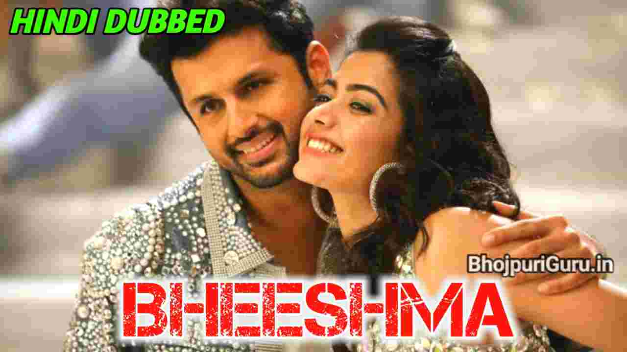 Bheeshma Full Movie Hindi Dubbed Download Filmy4wap