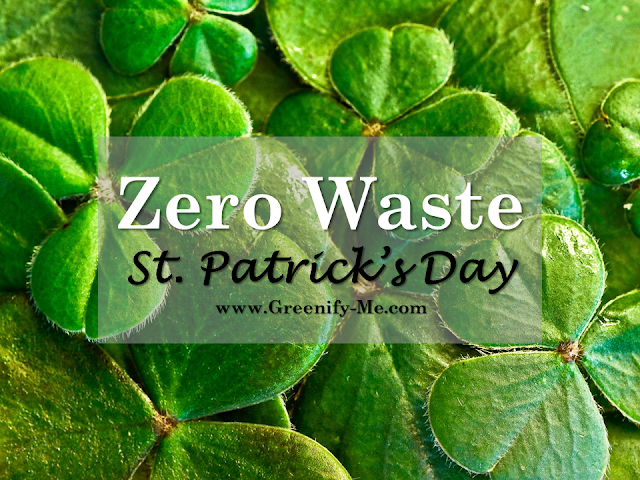 zero waste St. Patrick's Day