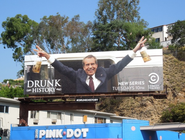 Drunk History Richard Nixon billboard