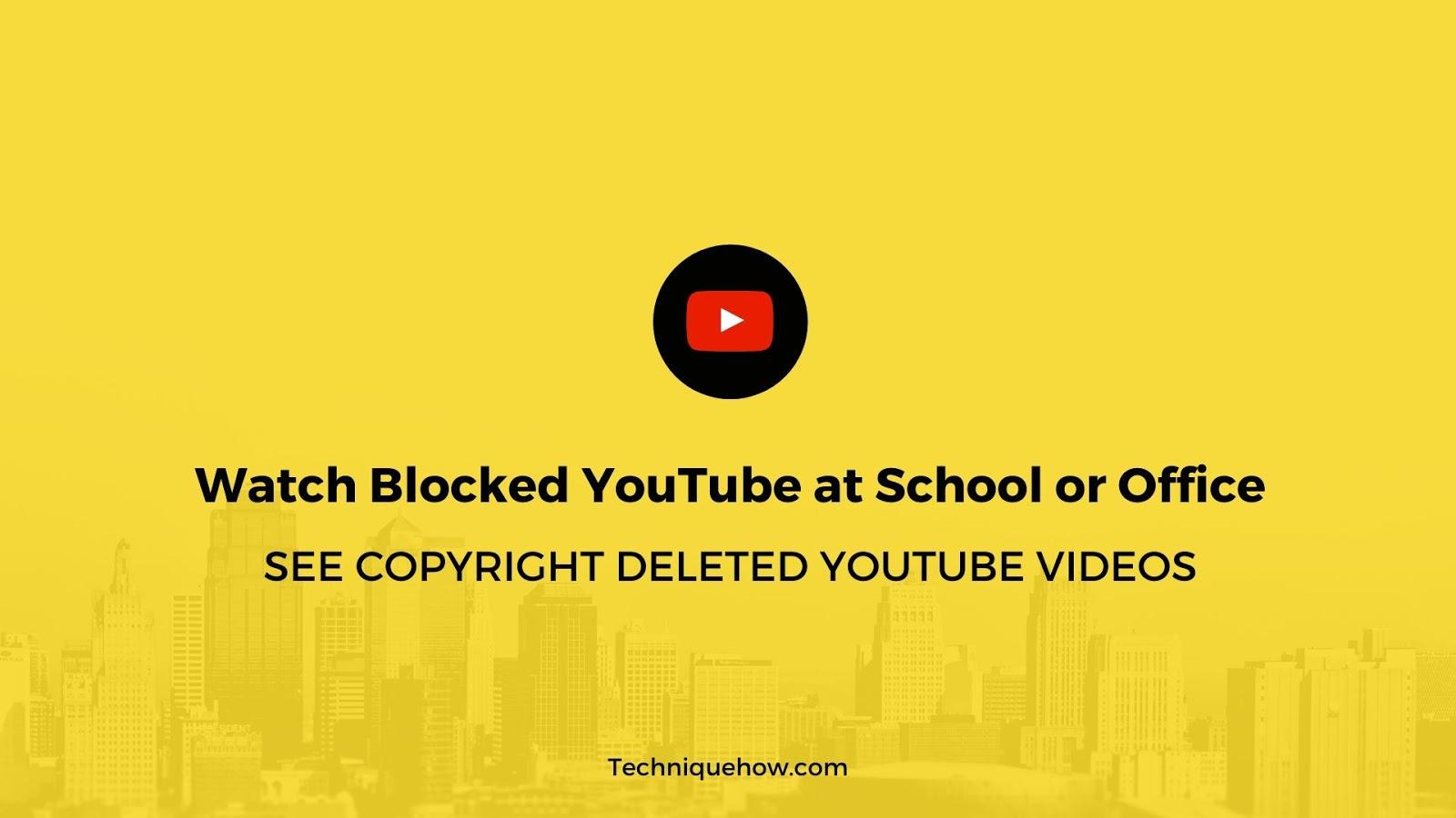 open blocked YouTube Anywhere