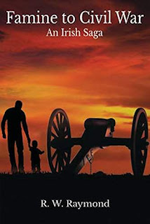 Famine to Civil War An Irish Saga book promotion R.W. Raymond