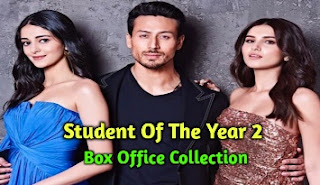 Student Of The Year 2 Box Office Collection, Hit or Flop 2019