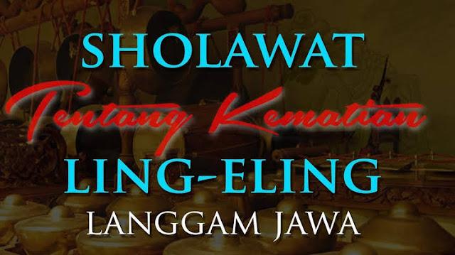 ling eling lirik jawa - shalawat dari al munsyidin