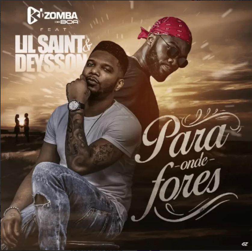 Kizomba da Boa feat. Lil Saint & Deysson - Para onde Fores